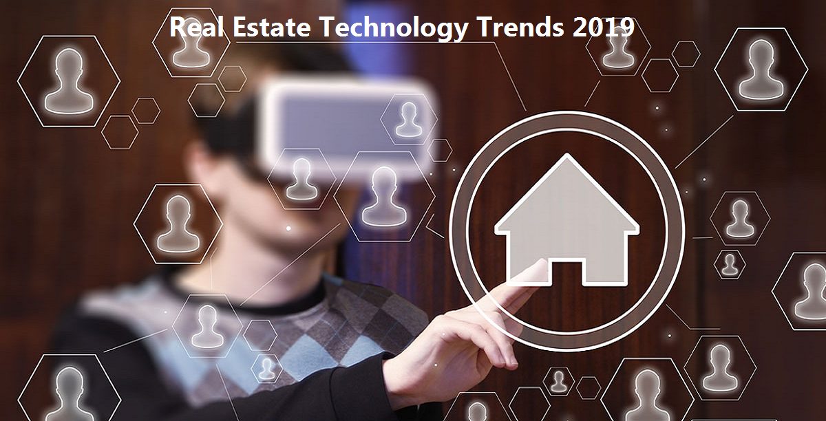 Emerging Real Estate Technology Trends 2019