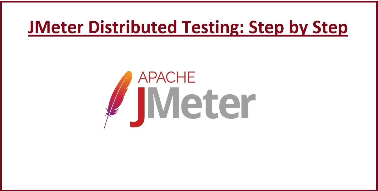 JMeter Distributed Testing: Step by Step