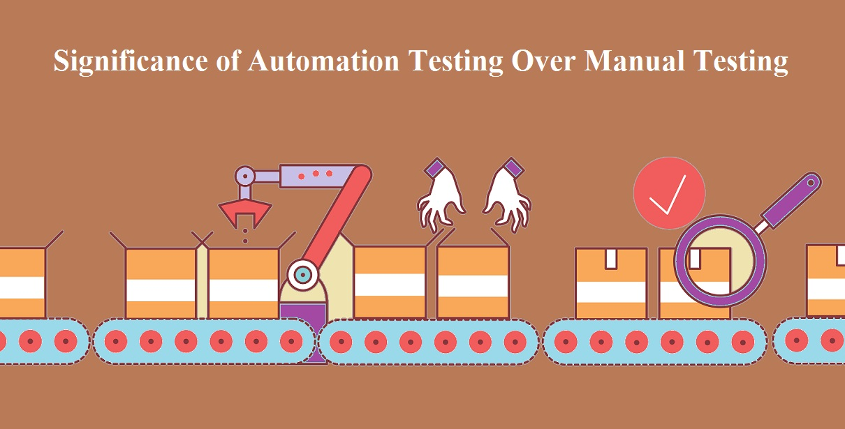 Significance of Automation Testing Over Manual Testing