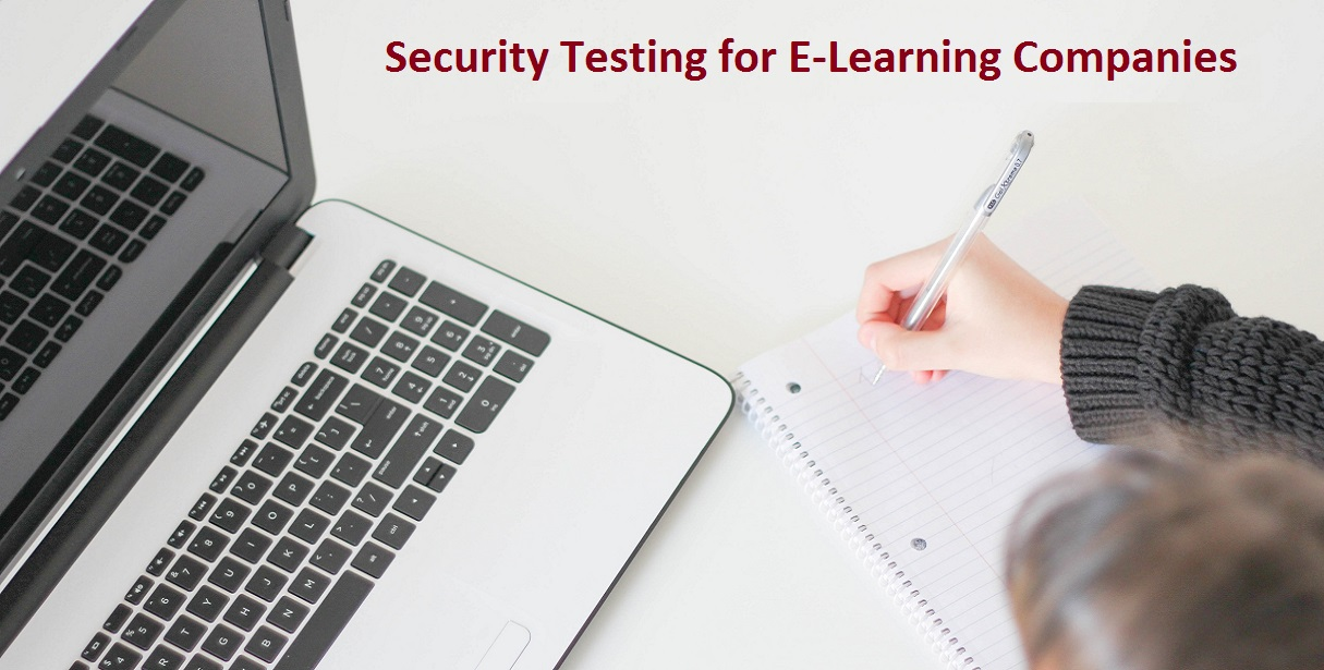 Security Testing for E-learning Companies