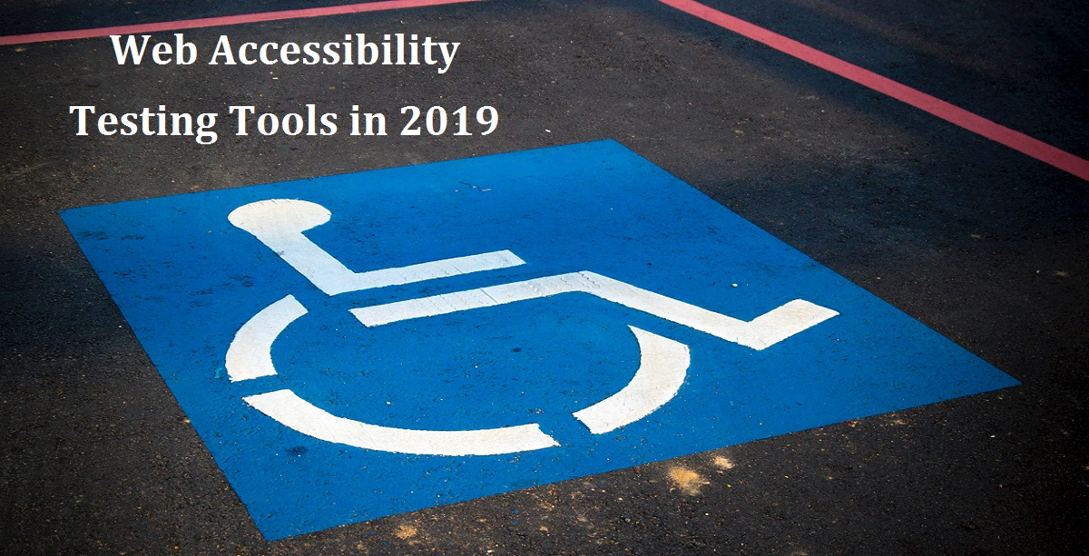 Best Tools for Website Accessibility Testing in 2019